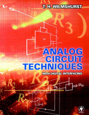 Analog Circuit Techniques: With Digital Interfacing (Paperback)