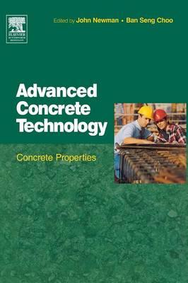 Advanced Concrete Technology 2: Concrete Properties (Hardback)