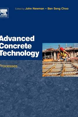 Advanced Concrete Technology 3: Processes (Hardback)