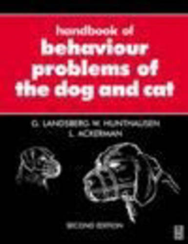 Handbook of Behaviour Problems of the Dog and Cat (Paperback)