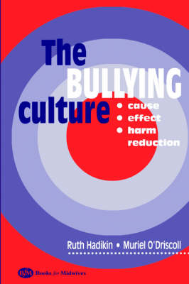 The Bullying Culture (Paperback)