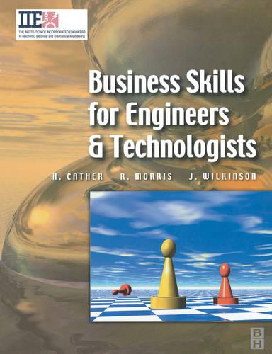 Business Skills for Engineers and Technologists - IIE Core Textbooks S. (Paperback)