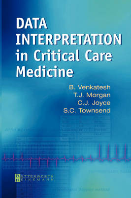 Data Interpretation in Critical Care Medicine (Paperback)