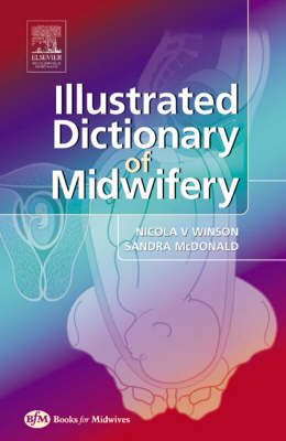 Illustrated Dictionary of Midwifery (Paperback)
