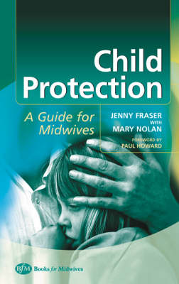 Child Protection: Guide For Midwives (Paperback)