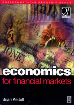 Economics for Financial Markets - Quantitative Finance (Hardback)