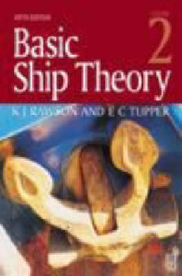 Basic Ship Theory Volume 2 (Paperback)