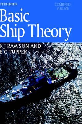 Basic Ship Theory, Combined Volume (Hardback)