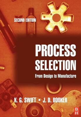 Process Selection: from design to manufacture (Paperback)