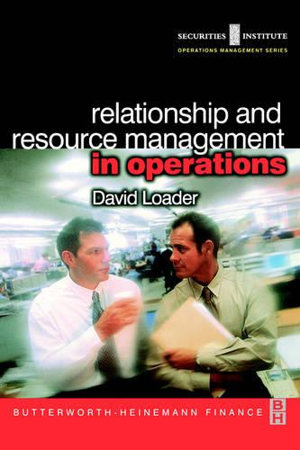 Relationship and Resource Management in Operations - Securities Institute Operations Management (Paperback)