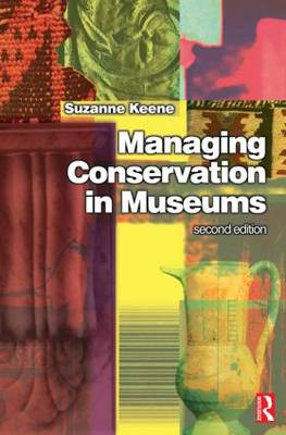 Managing Conservation in Museums (Paperback)