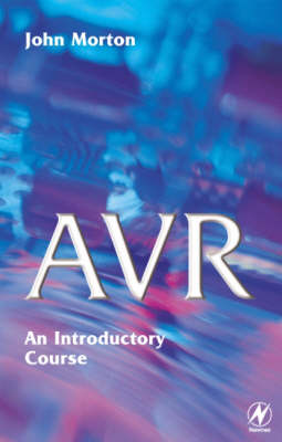 AVR: An Introductory Course (Paperback)