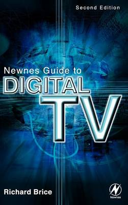 Newnes Guide to Digital TV (Hardback)