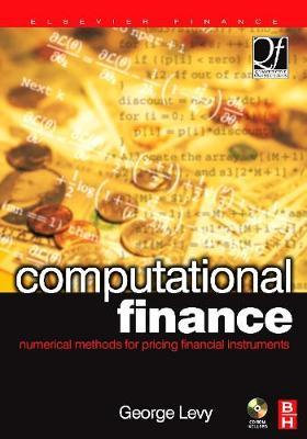 Computational Finance: Numerical Methods for Pricing Financial Instruments - Quantitative Finance (Hardback)