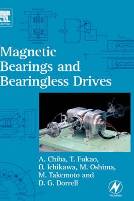 Magnetic Bearings and Bearingless Drives (Hardback)