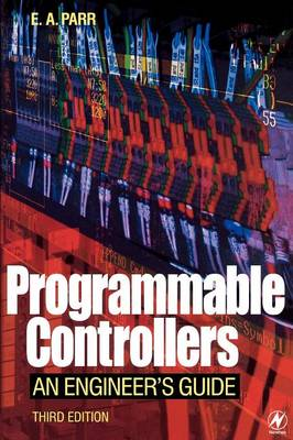 Programmable Controllers: An Engineer's Guide (Paperback)