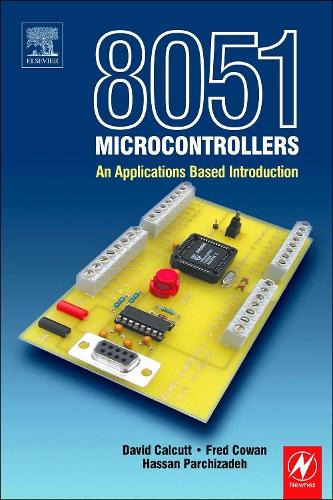 8051 Microcontroller: An Applications Based Introduction (Paperback)