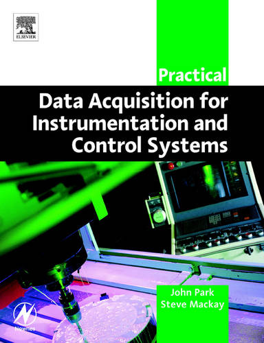 Practical Data Acquisition for Instrumentation and Control Systems (Paperback)