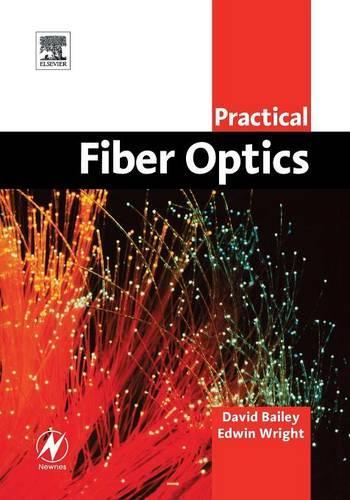 Practical Fiber Optics (Paperback)