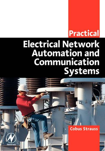 Practical Electrical Network Automation and Communication Systems (Paperback)