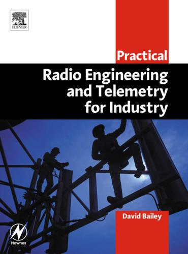 Practical Radio Engineering and Telemetry for Industry (Paperback)