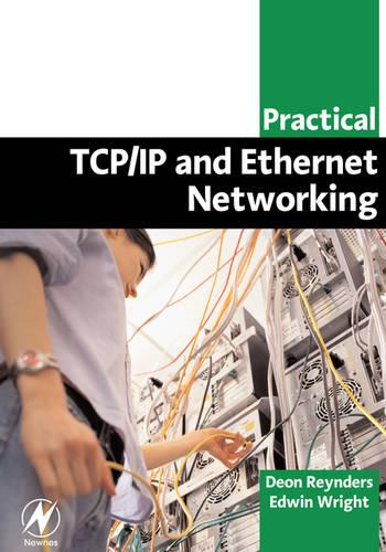 Practical TCP/IP and Ethernet Networking for Industry (Paperback)