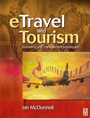 ETravel and Tourism: Marketing and Management Techniques (Paperback)