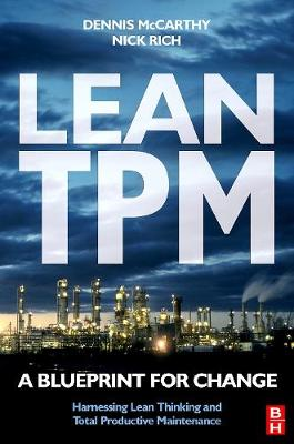 Lean TPM: A Blueprint for Change (Hardback)