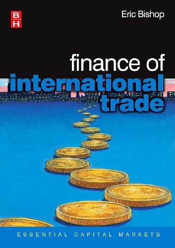 Finance of International Trade - Essential Capital Markets (Paperback)