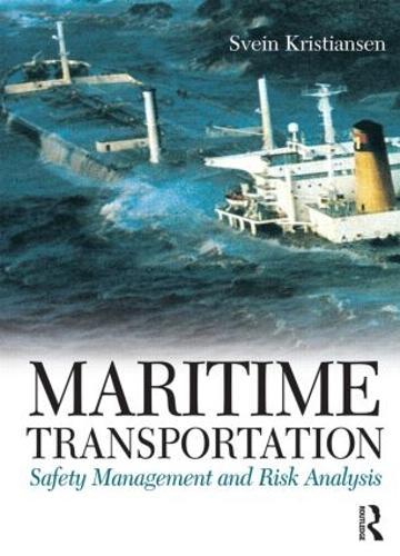 Maritime Transportation: Safety Management and Risk Analysis (Hardback)