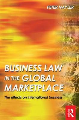 Business Law in the Global Marketplace (Paperback)