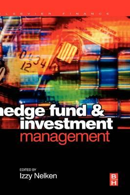 Hedge Fund Investment Management (Hardback)