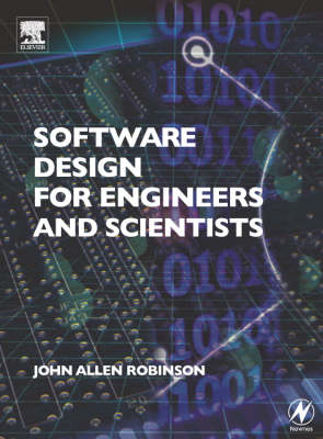 Software Design for Engineers and Scientists (Paperback)