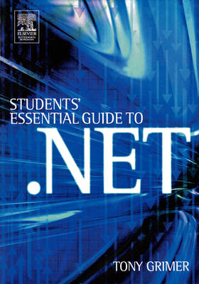 Student's Essential Guide to .NET (Paperback)