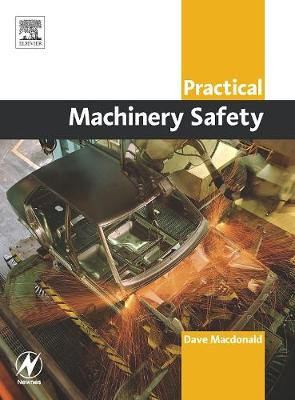 Practical Machinery Safety (Paperback)