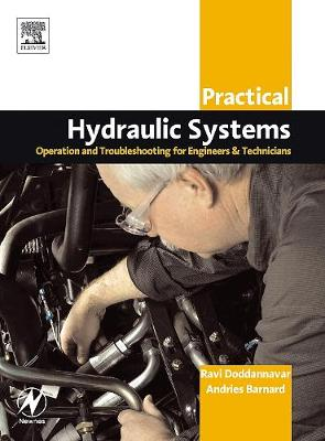 Practical Hydraulic Systems: Operation and Troubleshooting for Engineers and Technicians (Paperback)