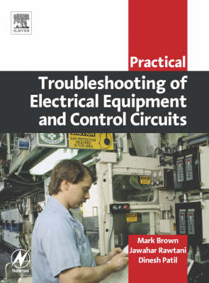 Practical Troubleshooting of Electrical Equipment and Control Circuits (Paperback)
