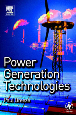 Power Generation Technologies (Paperback)
