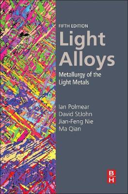 Light Alloys: From Traditional Alloys to Nanocrystals (Hardback)