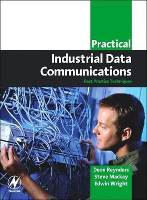 Practical Industrial Data Communications: Best Practice Techniques (Paperback)
