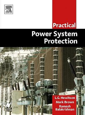 Practical Power System Protection (Paperback)