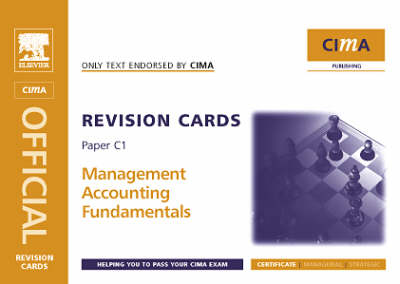 Management Accounting Fundamentals: C1 - CIMA Revision Cards (Spiral bound)