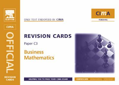 Business Mathematics: C3 - CIMA Revision Cards (Spiral bound)