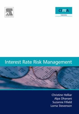 Interest Rate Risk Management - CIMA Research (Paperback)