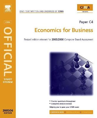 Economics for Business 2006 - CIMA Study System Series- Certificate Level