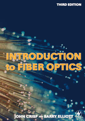 Introduction to Fiber Optics (Paperback)