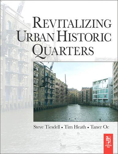 Revitalizing Urban Historic Quarters (Paperback)