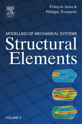 Modelling of Mechanical Systems: Structural Elements (Hardback)