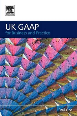 UK GAAP for Business and Practice (Paperback)