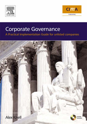 Corporate Governance: How To Add Value To Your Company: A Practical Implementation Guide (Paperback)